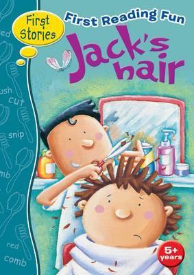 First Reading Fun: Jack's Hair