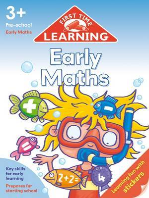 First Time Learning 3+  Early Maths