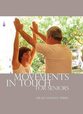 Movements in Touch for Seniors