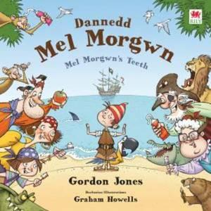 Dannedd Mel Morgwn