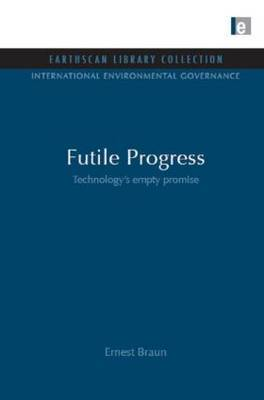 Futile Progress: Technology's Empty Promise