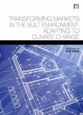 Transforming Markets in the Built Environment: Adapting to Climate Change
