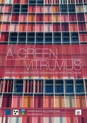 A Green Vitruvius: Principles and Practice of Sustainable Architectural Design