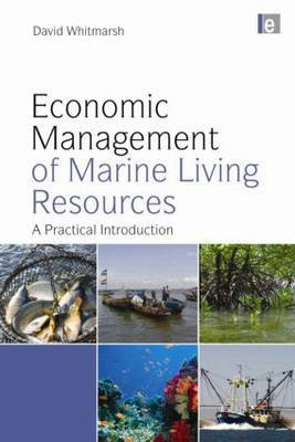 Economic Management of Marine Living Resources: A Practical Introduction