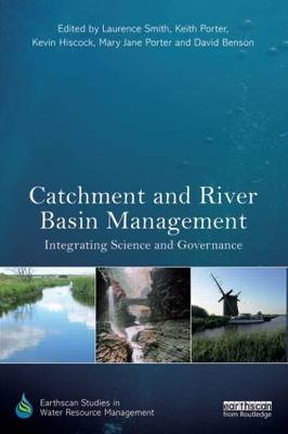 Catchment and River Basin Management: Integrating Science and Governance