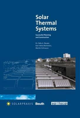 Solar Thermal Systems: Successful Planning and Construction