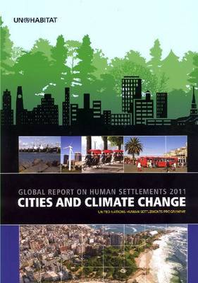 Cities and Climate Change: Global Report on Human Settlements: 2011