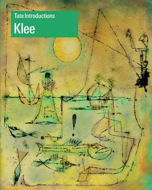 Tate Introductions: Klee