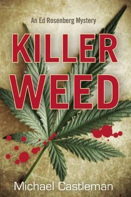 Killer Weed