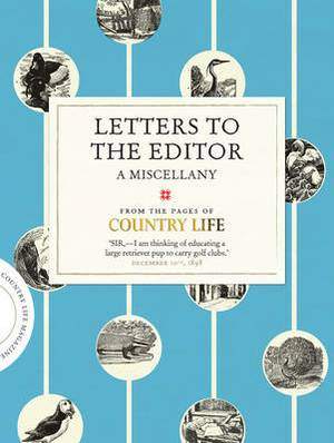 Letters to the Editor: A Miscellany from the Pages of Country Life