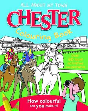 Chester Colouring Book