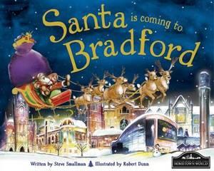 Santa is Coming to Bradford