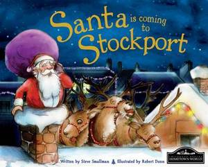 Santa is Coming to Stockport
