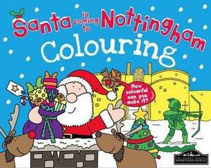 Santa is Coming to Nottingham Colouring