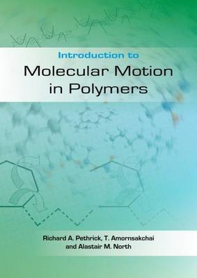 Introduction to Molecular Motion in Polymers