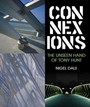 Connexions: The Unseen Hand of Tony Hunt