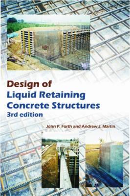 Design of Liquid Retaining Concrete Structures