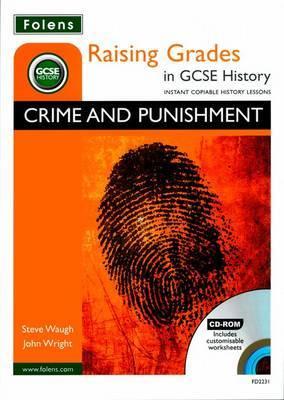 Raising Grades in GCSE History: Crime and Punishment