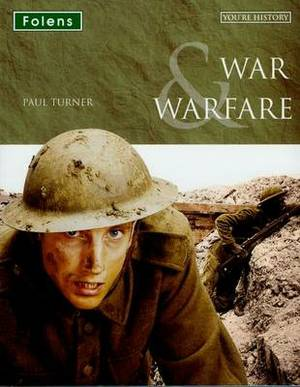 You're History: War & Warfare Student Book