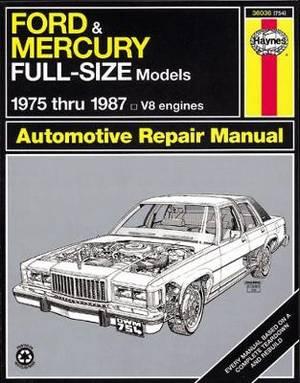 Ford and Mercury Full-size Models, 1975-87 V8 Engines Owner's Workshop Manual