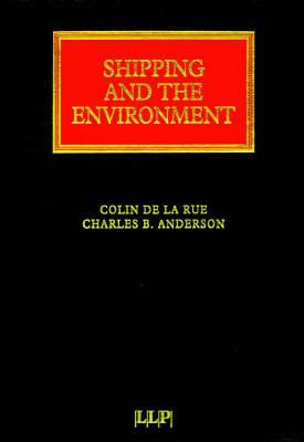 Shipping and the Environment: Law and Practice