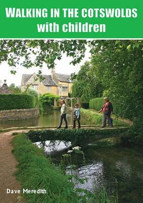 Walking in the Cotswolds: with Children