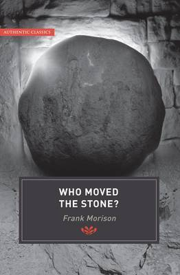 Authentic Classics: Who Moved the Stone?