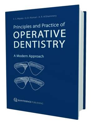 Principles & Practices of Operative Dentistry