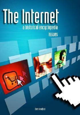 The Internet: A Historical Encyclopedia