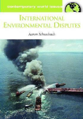 International Environmental Disputes: A Reference Handbook