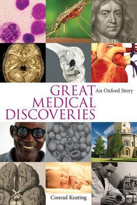 Great Medical Discoveries: An Oxford Story