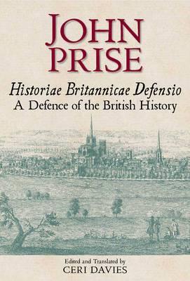 Historiae Britannicae Defensio / A Defence of the British History