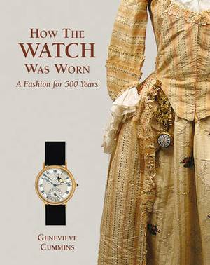 How the Watch Was Worn a Fashion for 500 Years