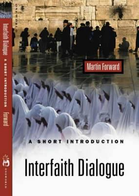 Interreligious Dialogue: A Short Introduction