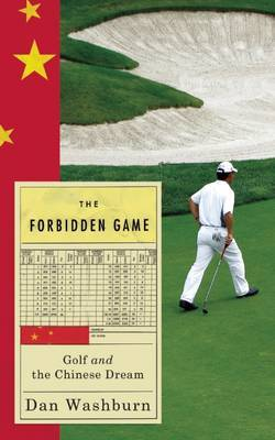 The Forbidden Game: Golf and the Chinese Dream
