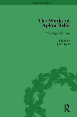 The Works of Aphra Behn: Volume 7: Complete Plays