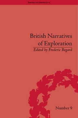 British Narratives of Exploration: Case Studies on the Self and Other