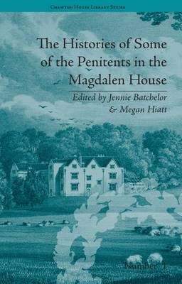 The Histories of Some of the Penitents in the Magdalen House