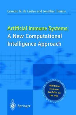 Artificial Immune Systems: A New Computational Intelligence Approach