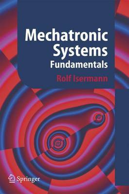 Mechatronic Systems: Fundamentals
