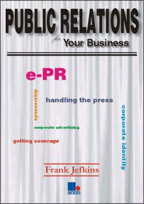 Public Relations for Your Business