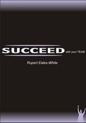 Succeed with Your Team