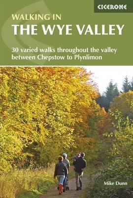 Walking in the Wye Valley: 30 Walks