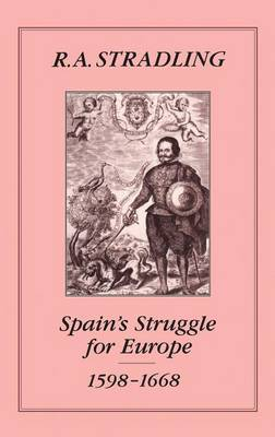 Spain's Struggle for Europe, 1598-1668