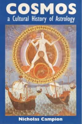 Cosmos: A Cultural History of Astrology