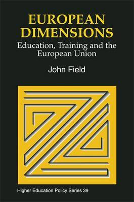European Dimensions: Education, Training and the European Union