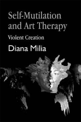 Self-Mutilation and Art Therapy: Violent Creation