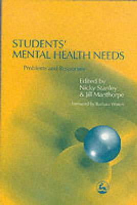 Students' Mental Health Needs: Problems and Responses