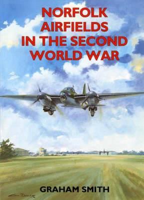 Norfolk Airfields in the Second World War