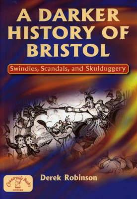 A Darker History of Bristol